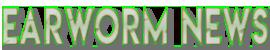 Earworm News